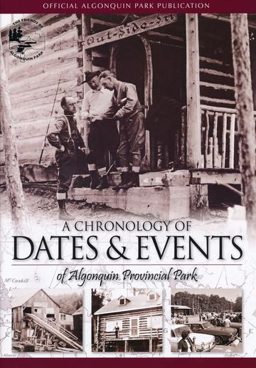 A Chronology of Dates and Events of Algonquin Provincial Park