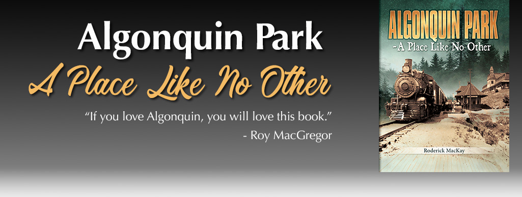 New Book: Algonquin Park - A Place Like No Other